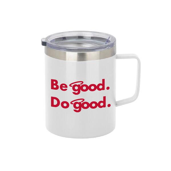 Be Good. Do Good. 12-oz. Stainless Steel Coffee Mug, White