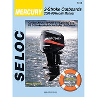 Seloc Marine Outboard Repair Manual for Mercury '01 - '14