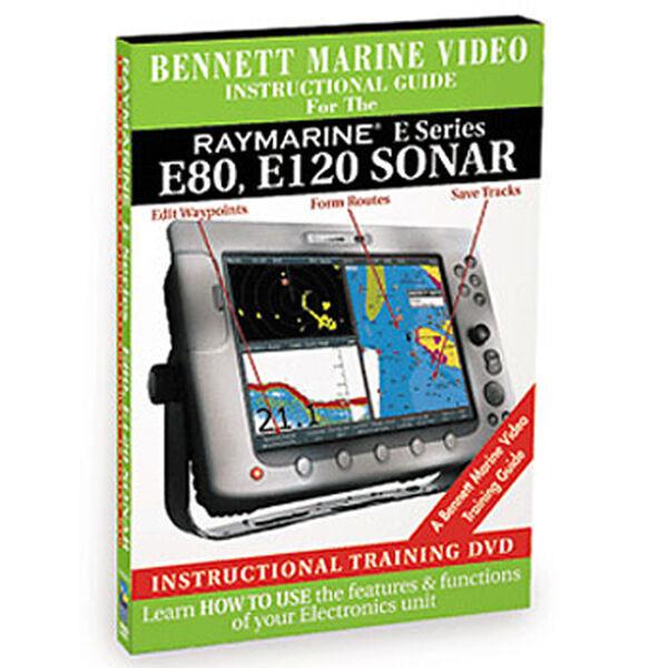 Bennett DVD - Raymarine E Series: E80, E120 Sonar Instructional Guide