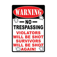 Rivers Edge No Trespassing Tin Sign