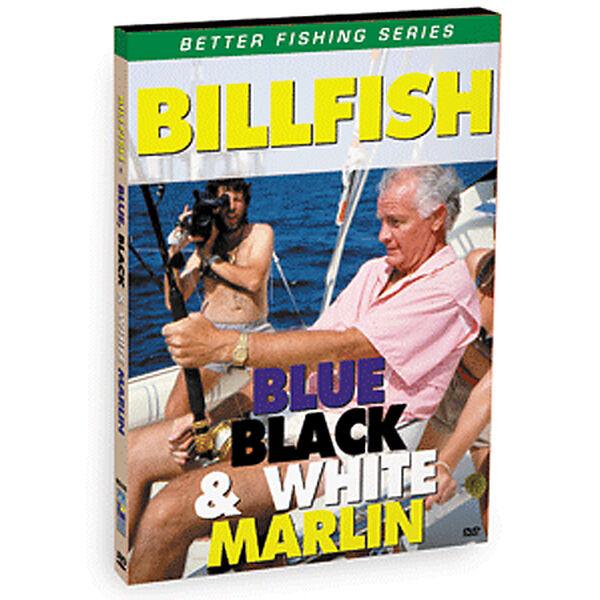 Bennett DVD - Billfish: Blue, Black, And White Marlin