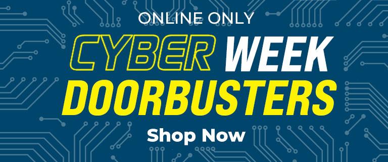 Cyber Week Doorbusters